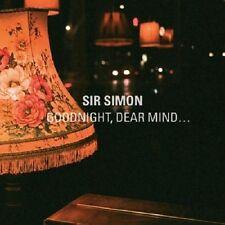 SIR SIMON - GOODNIGHT,DEAR MIND  CD NEU