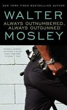 Always Outnumbered, Always Outgunned Book by Walter Mosley (1998, Paperback)