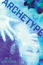 Archetype - New - Waters, M. D. - Hardcover