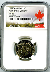 2005 P CANADA 25 CENT NGC MS67 YEAR OF THE VETERAN QUARTER CERTIFIED
