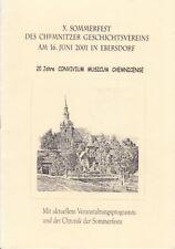 X. Sommerfest Chemnitz Geschichtsvereins 16. Juni 2001 in Ebersdorf == Chronik