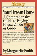 Your Dream Home: A Comprehensive Guide to Buying a House, Condo, or Co-Op (Paper