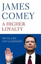 A Higher Loyalty: Truth, Lies, and Leadership by James Comey (Paperback, 2018)