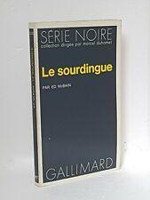 ED McBAIN - LE SOURDINGUE - SERIE NOIRE N°1639 - 1973