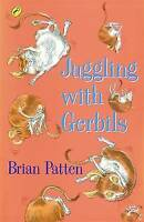 Patten, Brian, Juggling with Gerbils (Puffin Poetry), Very Good Book