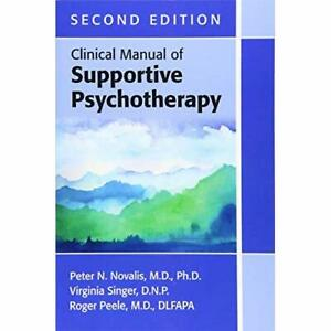 Clinical Manual of Supportive Psychotherapy - Paperback / softback NEW Novalis,