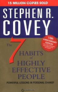 The Seven Habits of Highly Effective People.: Powerful Lessons in Personal Cha,