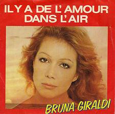 BRUNA GIRALDI IL Y A DE L'AMOUR DANS L'AIR / L'ERREUR FRENCH 45 SINGLE