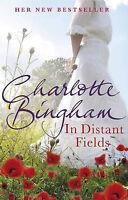 In Distant Fields, Charlotte Bingham