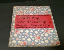 A Little Boy Was Drawing- 1st edition By Roger Duvoisin (1932) Hardcover