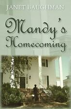 Mandy's Homecoming by Janet Baughman (2010, Paperback)