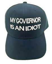 My governor is an idiot ADJUSTABLE HAT