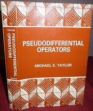 Pseudodifferential Operators, Michael E. Taylor,  1957 1stEd in DJ. Fine. Math