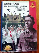 Duntroon Royal Military College of Australia 1911 2001 Darren Moore Book
