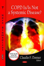 COPD is / is Not a Systemic Disease? (Public Health in the 21st Century) - New B