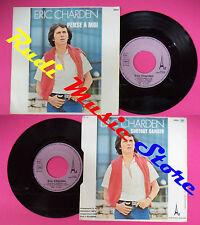 LP 45 7'' ERIC CHARDEN Pense a moi Surtout danser 1977 france AZ no cd mc dvd