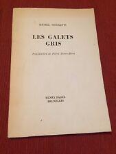 Michel Nicoletti - Les galets gris - Pierre Albert Birot - Henry Fagne - B10