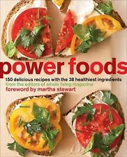 POWER FOODS : 150 Delicious Recipes with the 38 Healthiest Ingredients by Whole