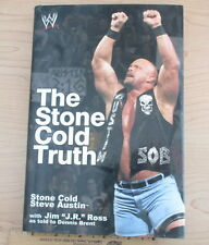 The Stone Cold Truth by J. R. Ross and Steve Austin (2003, Hardcover)