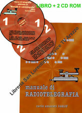 IMPARARE IL CW  MANUALE TELEGRAFIA ESERCIZI COMPLETO DI 2 CD AUDIO di I4ALU