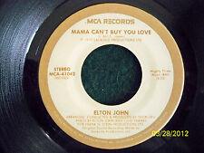 "ELTON JOHN ""MAMA CAN'T BUY YOU LOVE"" - 45RPM"