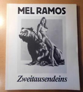 Mel Ramos   Zweitausendeins