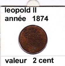 FB )pieces de 2 cent  leopold II 1874 s belges