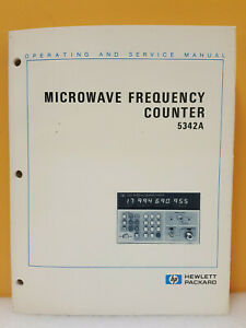 HP / Agilent 05342-90013 5342A Microwave Frequency Counter Ops/Svc Manual