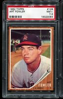 1962 Topps Baseball #128 ART FOWLER Los Angeles Angels PSA 7.5 NM+