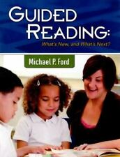 Maupin House: Guided Reading : What's New, and What's Next? by Michael Ford...