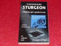 [BIBLIOTHEQUE H. & P-J. OSWALD] CABINET NOIR #24 T.STURGEON HOMME PERDU MER 1999