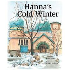 Hanna's Cold Winter (Hardback or Cased Book)