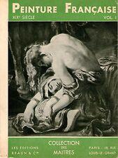 PEINTURE FRANCAISE  XIX° siècle - éd. Braun 2° édit.