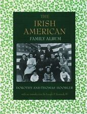 The Irish American Family Album (The American Family Albums)