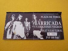 Barricada y corazones negros   Spain Concert ticket Entrada Ç