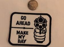 """""""Go Ahead- Make My Day"""" 2nd Amendment  Patch 3 1/2""""x 3"""" Awesome!"""