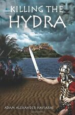 NEW Killing the Hydra: Eagles and Dragons - Book II (Volume 2)