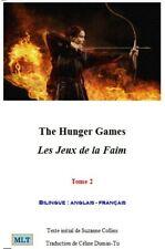 Livre, les jeux de la faim, Céline Dumas-Tu, Hunger Games, livre bilingue tome 2