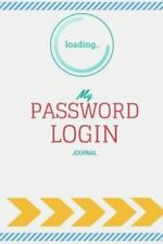 Password Login Journal : Internet Address and Password Logbook by Roger...
