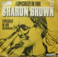 """SHARON BROWN - I SPECIALIZE IN LOVE   - VINYL 7""""  - 45 RPM"""