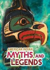 American Indian Stories and Legends (Ignite: All About Myths)-ExLibrary