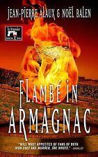 Winemaker Detective Ser.: Flambé in Armagnac 7 by Noël Balen and Jean-Pierre...