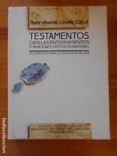 TESTAMENTOS, CAPILLAS, ENTERRAMIENTOS... DOCUMENTOS PARA LA HISTORIA DE MALAGA
