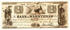 BankNote - 1836 $1 The Bank of Washtenaw - Ann Arbor, Michigan