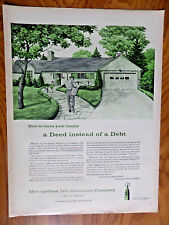 1957 Metropolitan Life Insurance Ad Leave your Family a Deed instead of a Debt