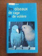 Les oiseaux de cage et de volière /ZA34