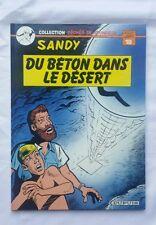 BD - Sandy - Du béton dans le desert - Péchés de jeunesse 18 EO / WILLY / LAMBIL
