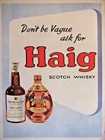 PUBLICITÉ DE PRESSE 1951 DON'T BE VAGUE ASK FOR HAIG SCOTCH WHISKY