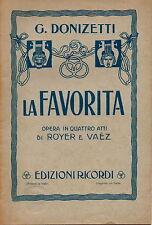 LIBRETTO D'OPERA La Favorita - G. Donizetti/Royer e Vaez - Edizioni Ricordi