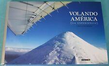 Volando America Omar Contreras 2007 La Experiencia Spanish Flying The Americas